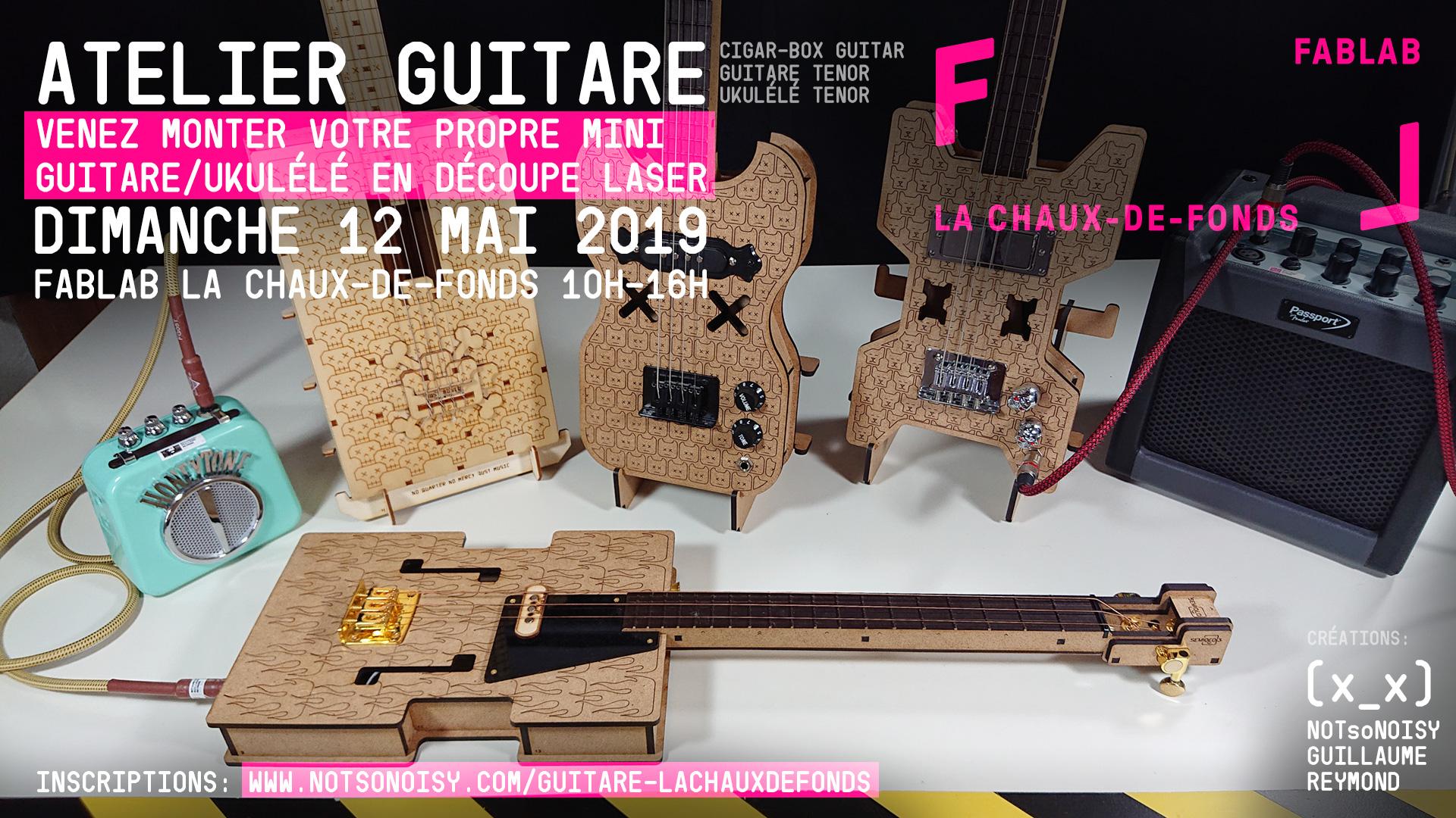Atelier Fablab La Chaux-de-Fonds guitare/ukulélé  DIY