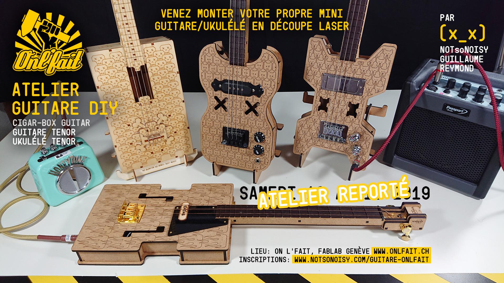 Atelier  OnL'Fait guitare/ukulélé  DIY